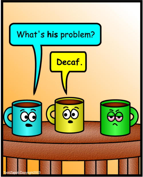 comic problem decaf