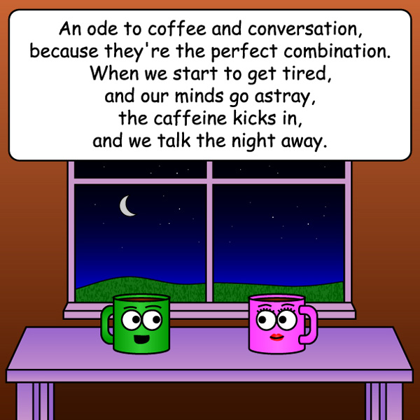 Ode to Coffee Conversation