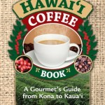 Everything You Wanted to Know About Coffee From Hawaii