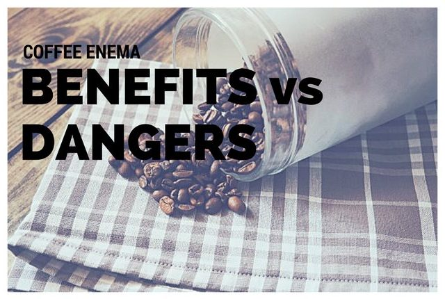 coffee enema benefits dangers
