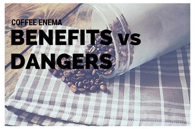 Coffee Enema Benefits vs Dangers