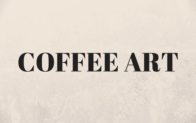 Coffee Art – Painting With Brewed Coffee
