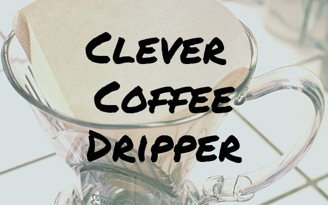Clever Coffee Dripper Review