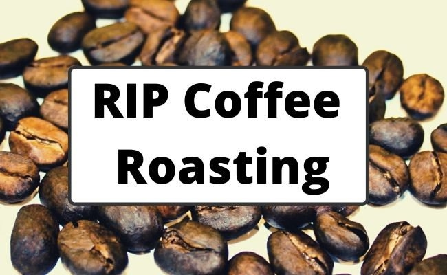 Roast in Parchment (RIP) Coffee