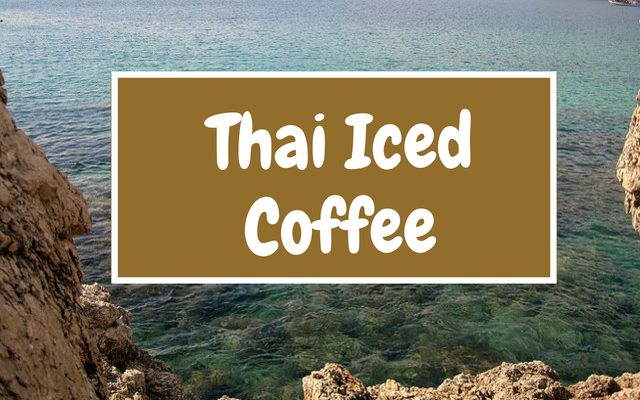 Thai Won On – Thai Iced Coffee