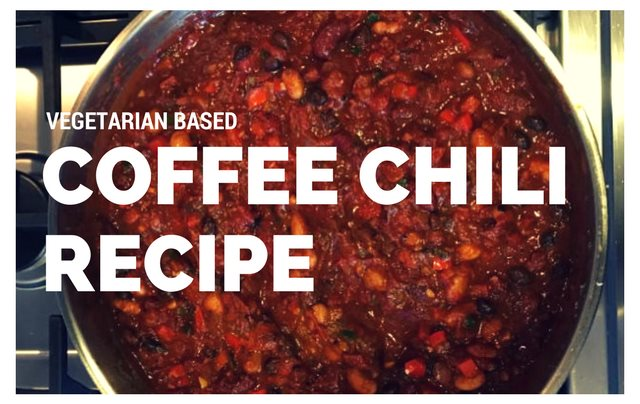 Coffee Chili Recipe (Vegetarian)