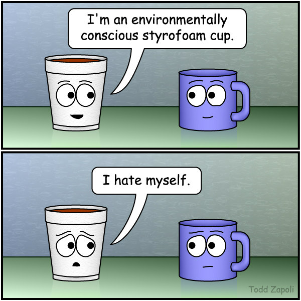 Inanimate Objects - Environmentally Conscious Styrofoam Cup