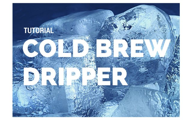 The Osaka Cold Brew Dripper Tutorial