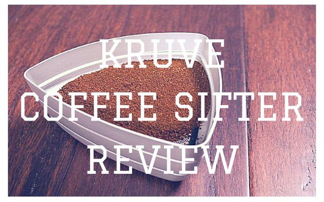 Kruve Coffee Sifter Review