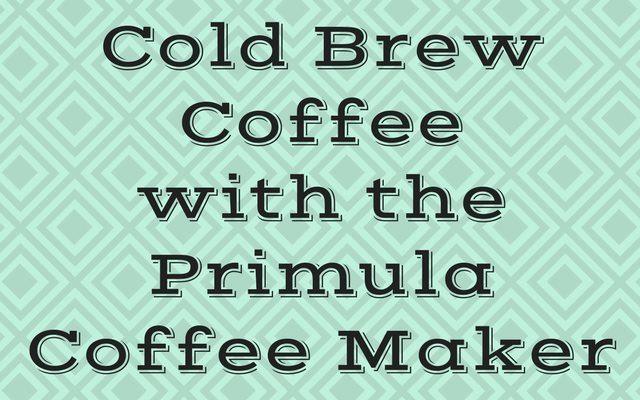 Cold Brew Coffee - Primula
