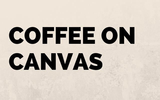 Coffee on Canvas