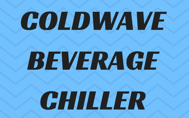 Coldwave Beverage Chiller