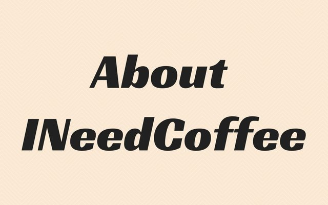 About INeedCoffee