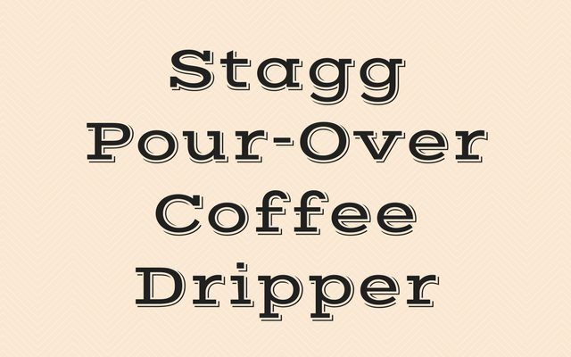 Stagg Pour-Over Coffee Dripper Review and Tutorial