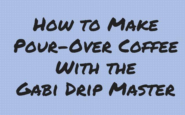 Gabi Master Dripper Coffee Tutorial