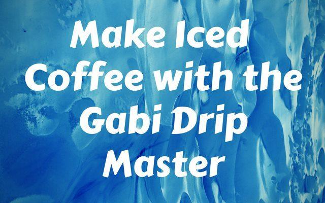 Make Iced Coffee with the Gabi Drip Master