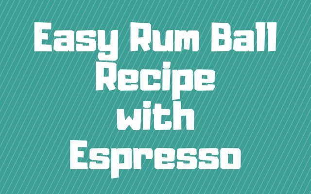 Rum Balls Recipe with Espresso