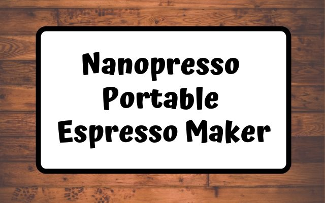 Nanopresso Portable Espresso Maker Tutorial