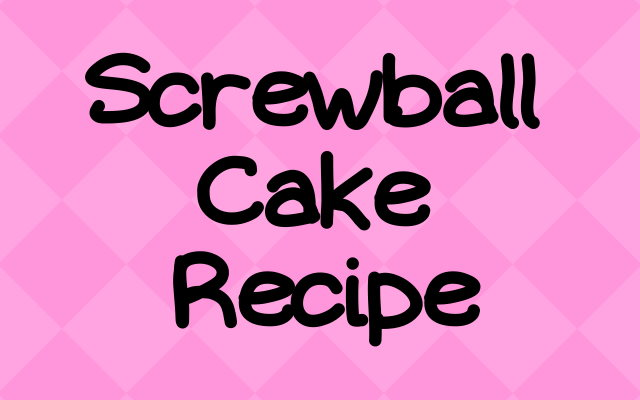 A Small Screwball Cake Recipe for Two
