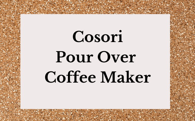 Cosori Pour Over Coffee-Maker
