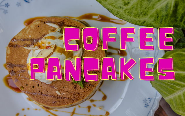 Coffee Pancakes Recipe